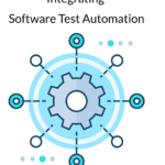 Integrate test automation into your development and testing process